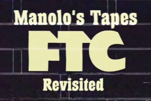 Manolo's Tapes, FTC Revisited